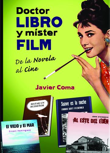 Javier Coma - Doctor Libro y Mister Film