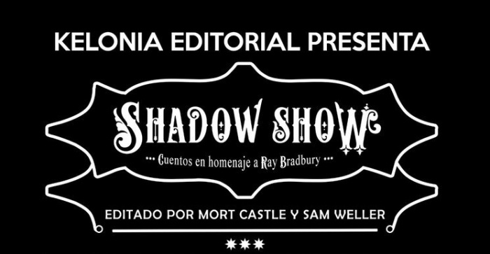 Kelonia Editorial Shadow Show Ray Bradbury destacada