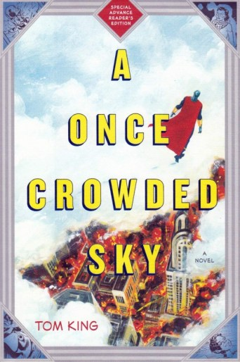 A Once Crowded Sky Tom King
