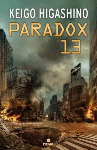 Paradox 13 Keigo Higashino Nova