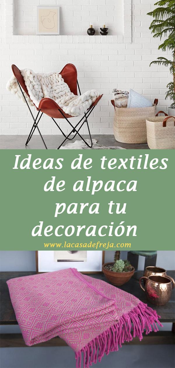 Ideas de textiles de alpaca para tu decoración
