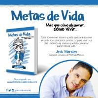 Metas de Vida recomendación de Josh Morales