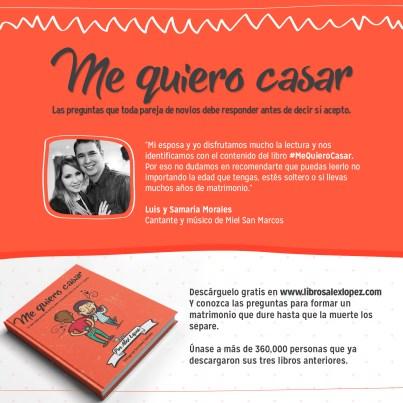 Recomendación de Luis Morales de Miel San Marcos del libro Me Quiero Casar del Pastor Alex López