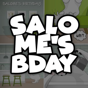 Salome's birthday