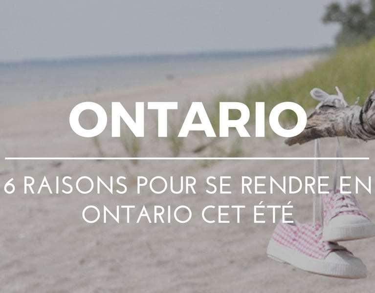 Quoi visiter en Ontario cet été