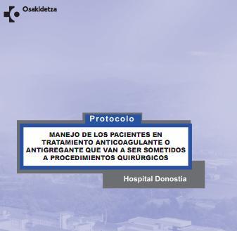 Manejo de los pacientes en tratamiento anticoagulante o antiagregantes sometidos a Intervención Quirúrgica