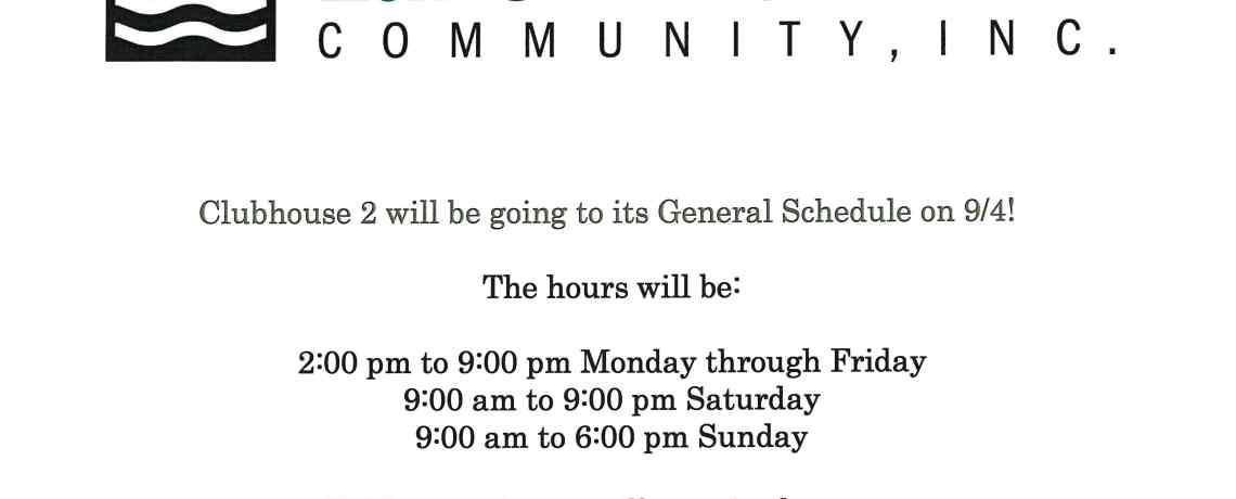 Clubhouse 2 General Hours Start on 9/4/2018