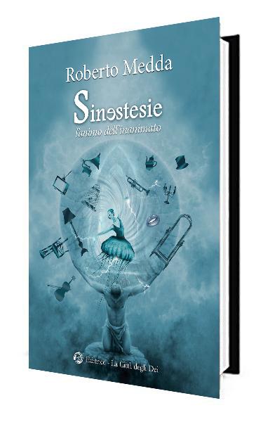 Domenica 26 marzo ore 18:00 – Roberto Medda presenta SINESTESIE.