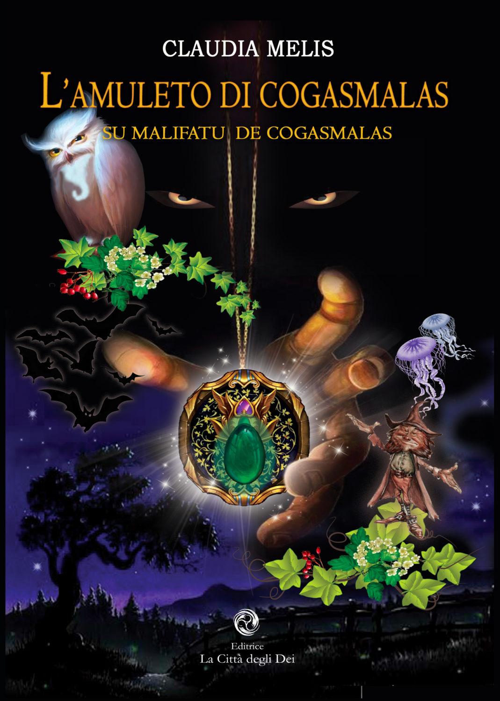 """Presentazione ufficiale del racconto """"L'Amuleto di Cogasmalas – Su Malifatu de Cogasmalas"""""""