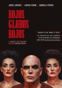 La obra de Pavlovsky 'Rojos Globos Rojos' se presenta en Ituzaingó 2