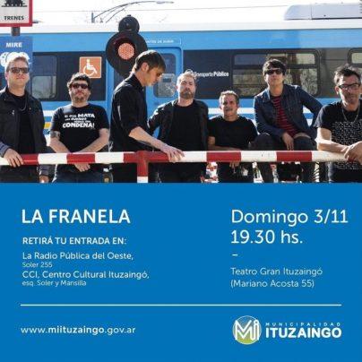 La Franela dará un show gratuito en el Teatro de Ituzaingó 1