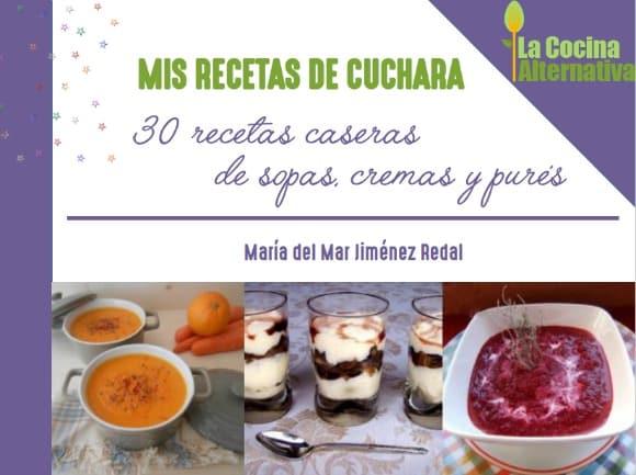 30 recetas de cuchara - ¡Vivan las sopas!: ebook gratuito con 30 recetas de sopas y cremas