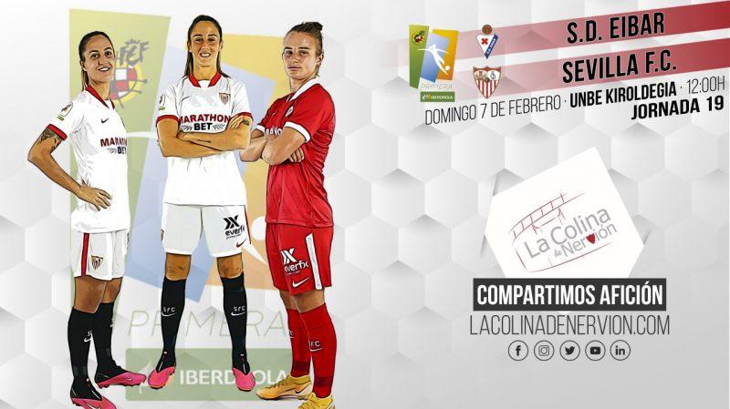 Previa del partido entre Sevilla FC Femenino y Eibar Femenino