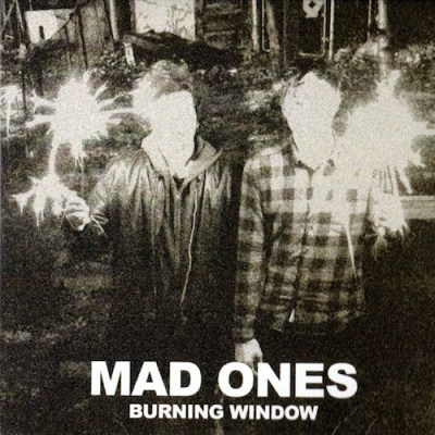 Mad Ones - Burning Window