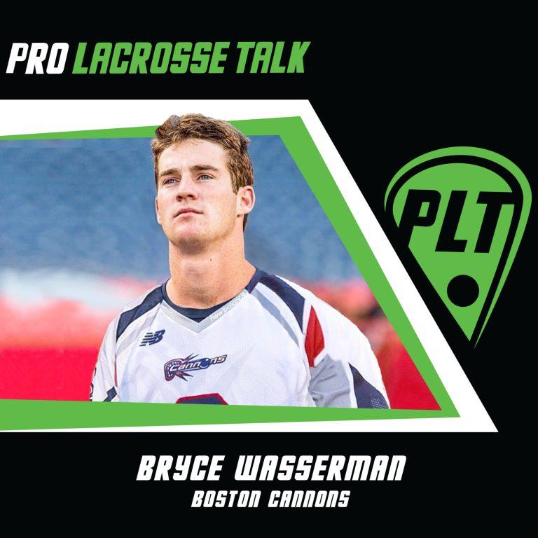 Bryce Wasserman: Breaking Into The Elite Club Of Pro Lacrosse Players (Pro Lacrosse Talk Podcast #75)
