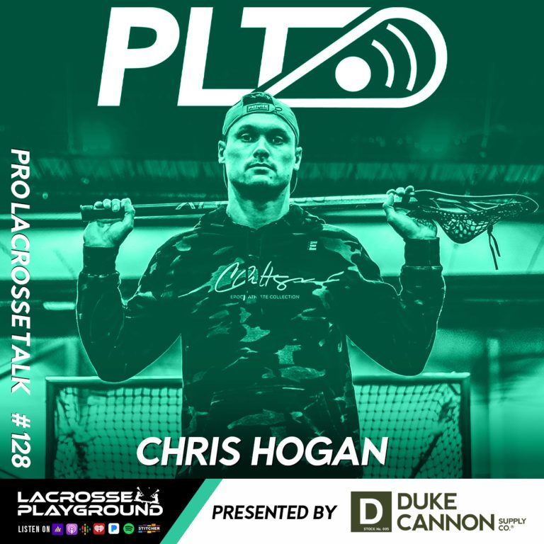 Chris Hogan: From Winning Two Super Bowls to Tackling Pro Lacrosse in the PLL (Pro Lacrosse Talk Podcast #128)