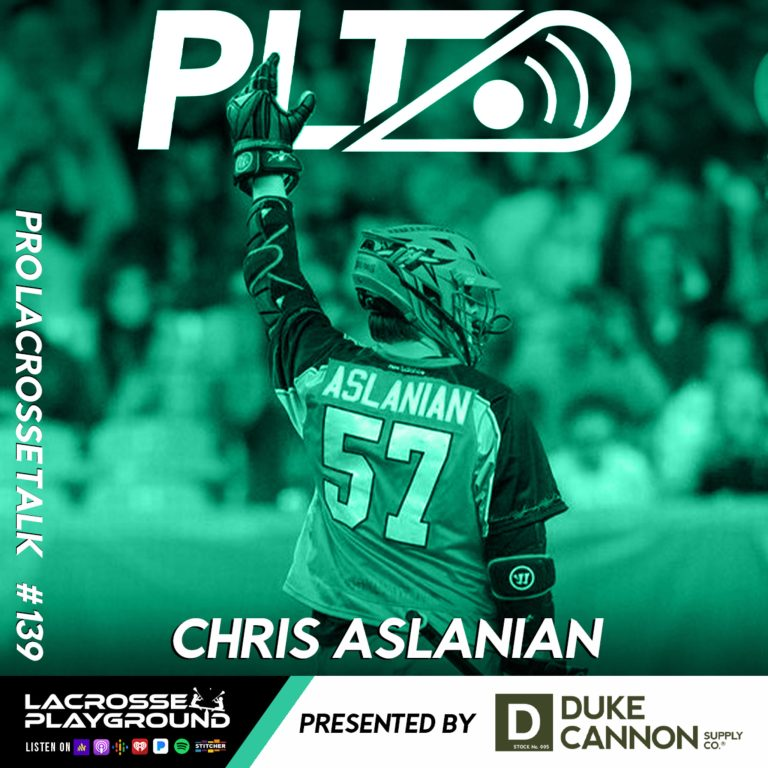 Chris Aslanian: Joining Whipsnakes LC in the PLL and Chasing a Pro Championship (Pro Lacrosse Talk Podcast #139)