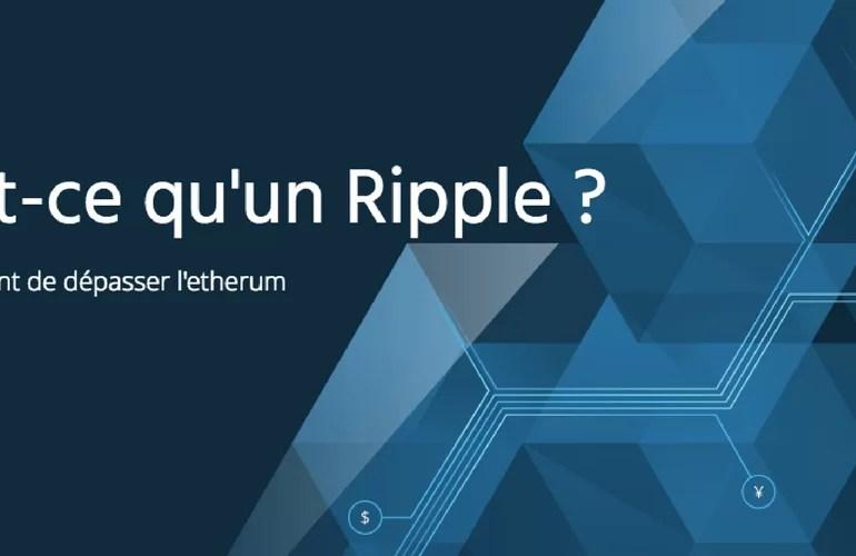 Qu'est-ce que le XRP ou Ripple ?