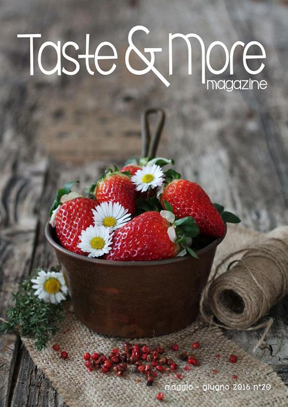 Taste&More Magazine maggio -giugno 2016 n°20 (1)