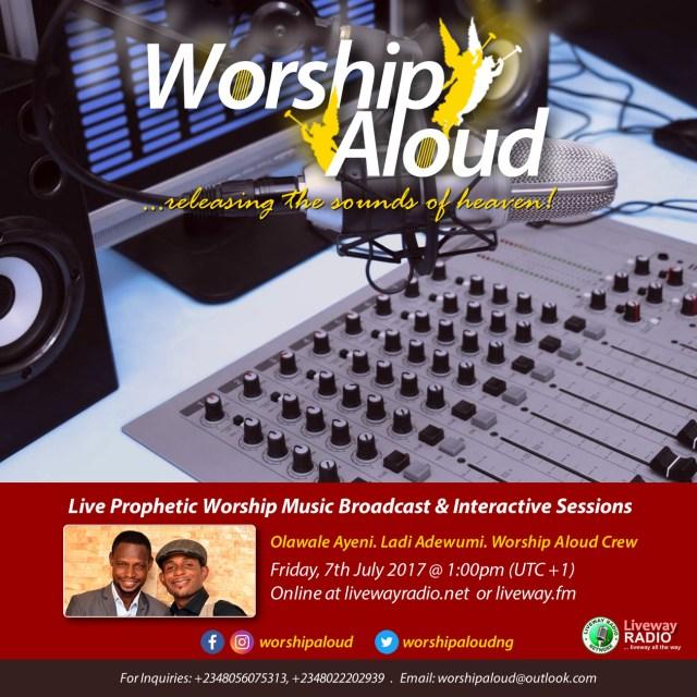 Worship Aloud - Liveway Radio (July 2017)