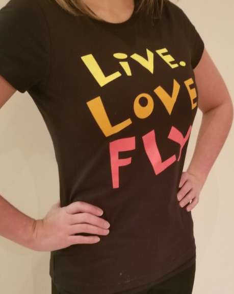 Back by Popular Demand, Live. Love. Fly. Ladies Fit Tshirts!
