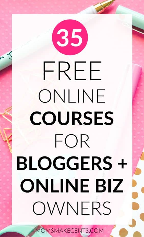 35 Free Online Course For Bloggers Online Biz Owners