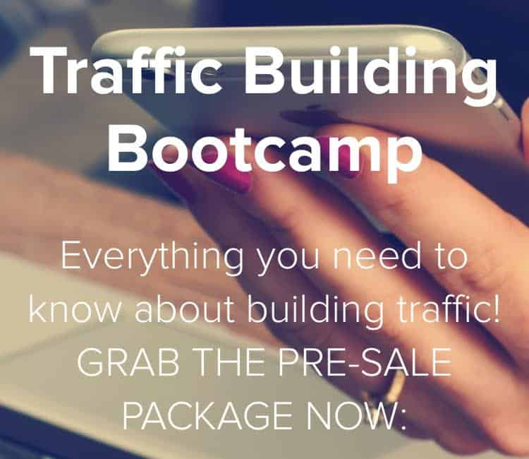 Blog Traffic: Traffic Building Bootcamp for Bloggers