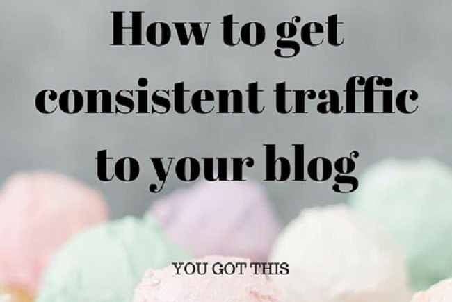 How to get consistent traffic to your blog