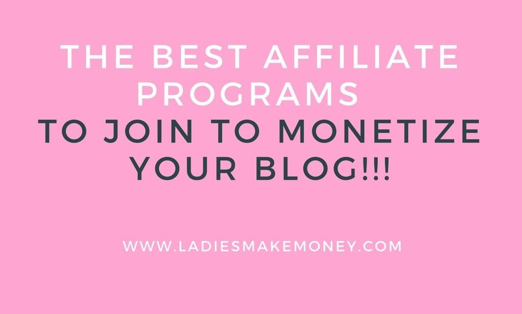 The best affiliate programs to monetize your blog