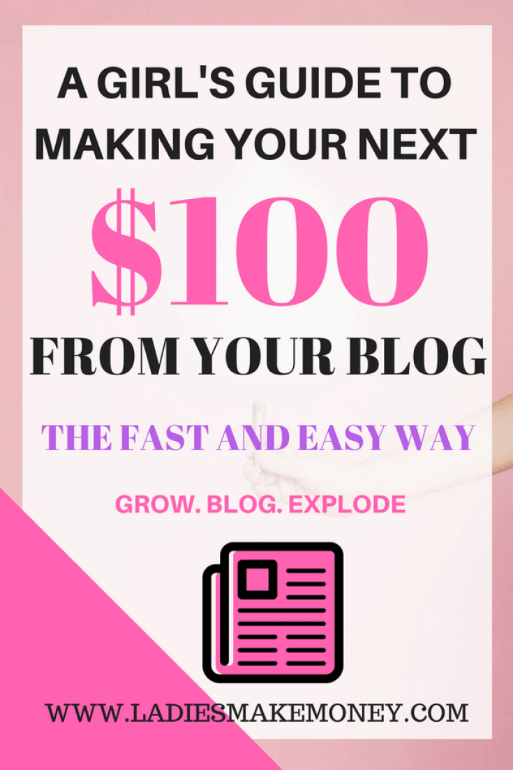 A girl's guide to making your next $100 online from your blog