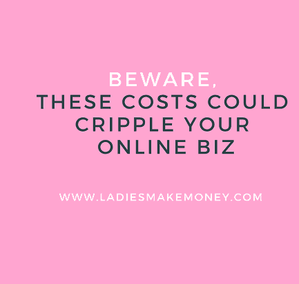 These costs could cost you your online business