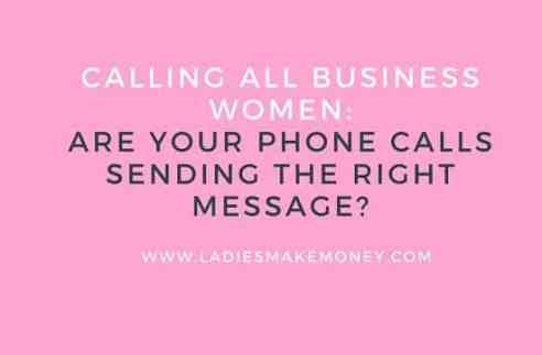Are Your Phone Calls Sending The Right Message?