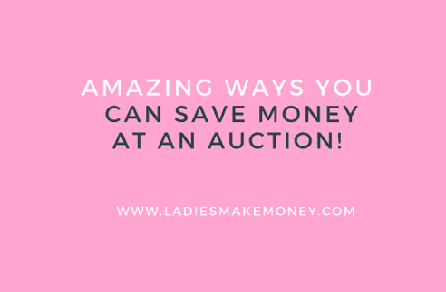 5 Amazing ways you can save money at an Auction