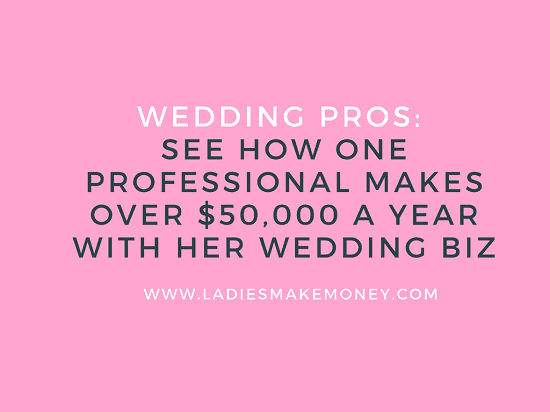 How to make $50,000 a year with a Wedding Planning Business