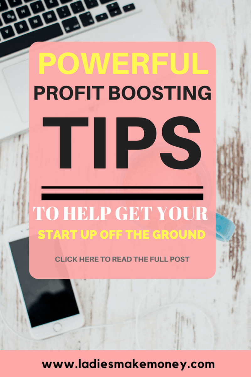 Powerful​ ​Profit​ ​Boosting​ ​Tips​ ​To​ ​Help​ ​Get​ ​Your​ ​Startup​ ​Off​ ​The​ ​Ground