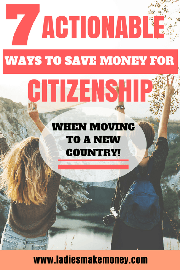 7 Actionable Ways to Save Money for Citizenship