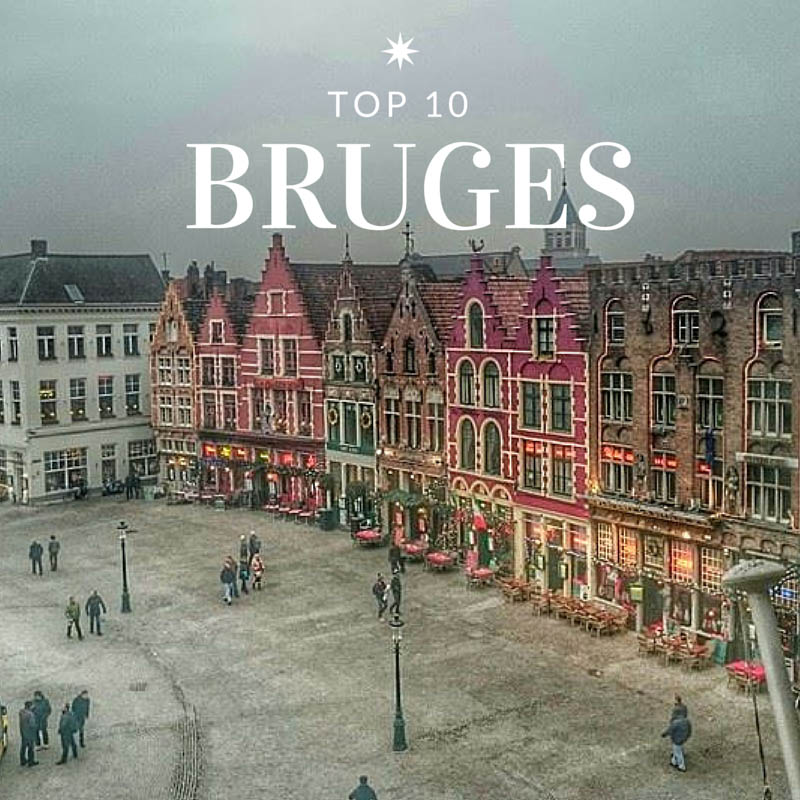 Best Places To Travel Europe April: Our Top 10 Things To Do In Bruges