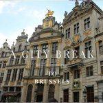 A city break to Brussels