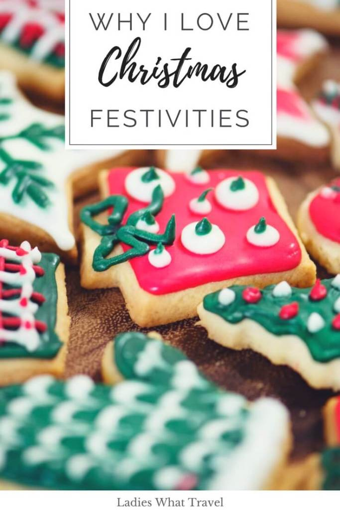 Why I love christmas festivities | Ladies What Travel