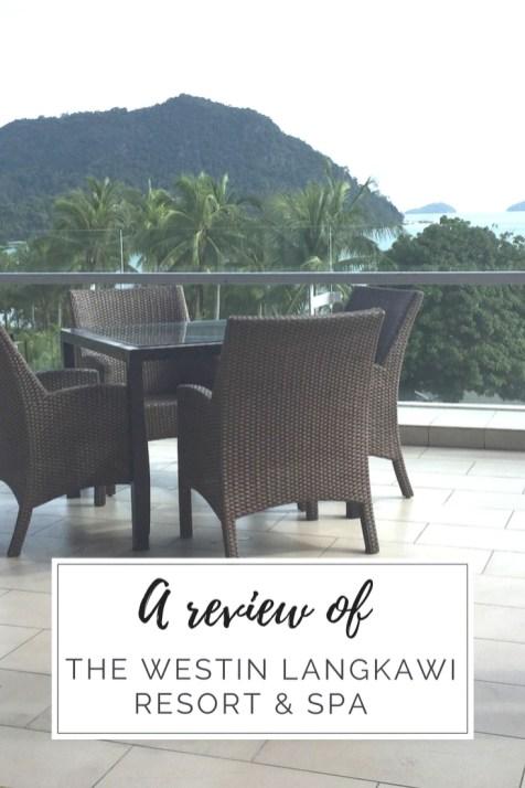 Westin Langkawi resort review