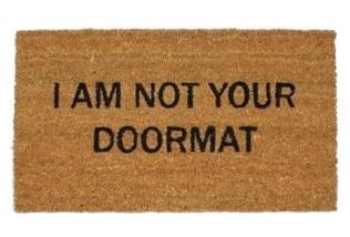 Not your doormat - housewarming cadeaus