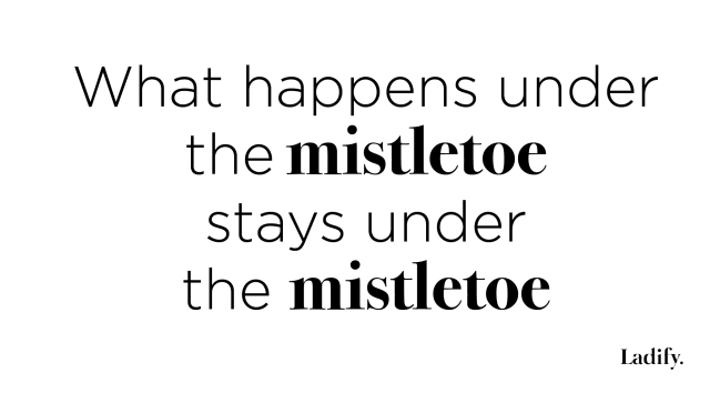 quotes mistletoe