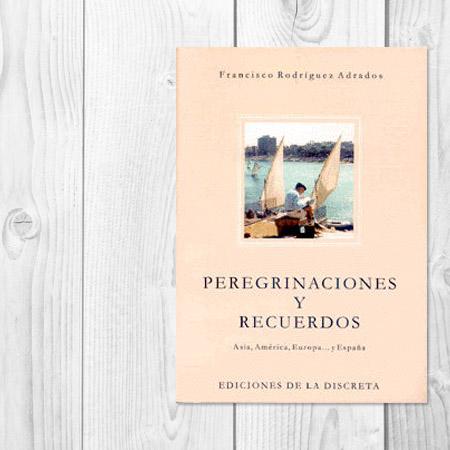 Peregrinaciones y recuerdos
