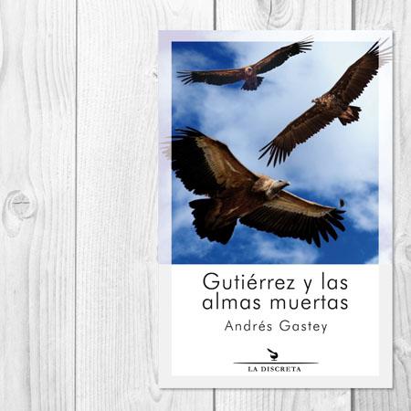 Gutiérrez y las almas muertas