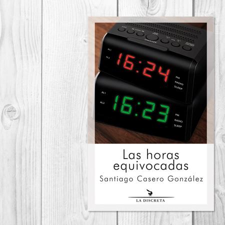 Las horas equivocadas
