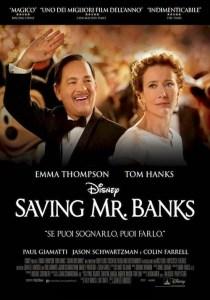 Regia: John Lee Hancock (USA 2013) con: Emma Thompson, Tom Hanks Orari: 18,00 – 20,15 – 22,30 comm. 126m.