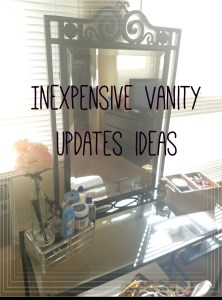 Cheap Ways to Update your Vanity.