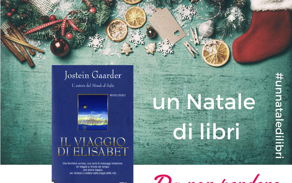 Il viaggio di Elisabet | Un Natale di Libri