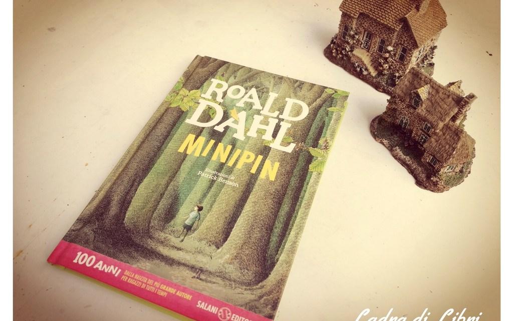 Minipin di Roald Dahl