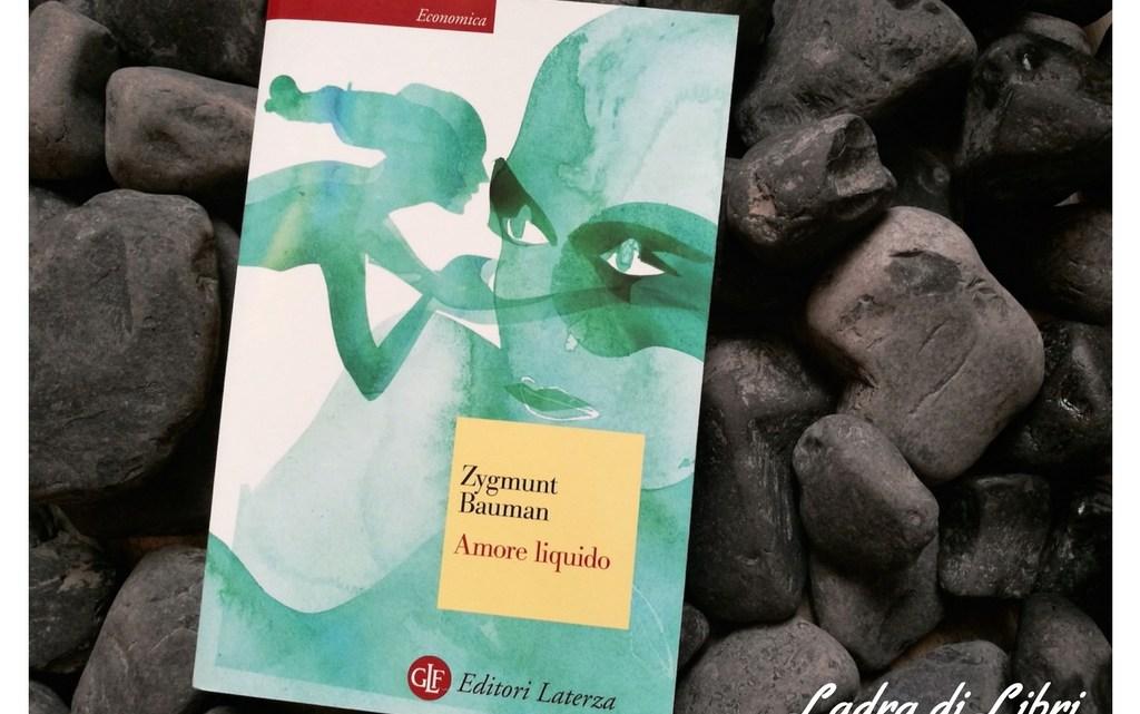 Amore liquido di Zigmunt Bauman